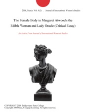 English As A World Language Essay The Female Body In Margaret Atwoods The Edible Woman And Lady Oracle  Critical Essay Examples Of Thesis Statements For English Essays also Essays For High School Students To Read The Female Body In Margaret Atwoods The Edible Woman And Lady  English Essay Sample