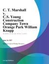 C T Marshall V CS Young Construction Company Town Orange Park William Knapp