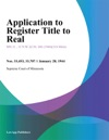 Application To Register Title To Real