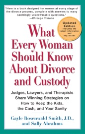 What Every Woman Should Know About Divorce And Custody Rev
