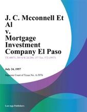 J. C. Mcconnell Et Al V. Mortgage Investment Company El Paso