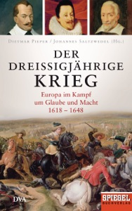 Der Dreißigjährige Krieg von Dietmar Pieper & Johannes Saltzwedel Buch-Cover