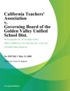 California Teachers Association V Governing Board Of The Golden Valley Unified School Dist
