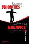 Balancing Priorities And Prioritizing Balance