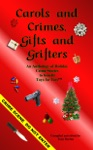 Carols And Crimes Gifts And Grifters