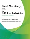 Diesel Machinery Inc V BR Lee Industries Inc