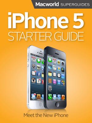 iPhone 5 Starter Guide - Macworld Editors book
