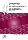 Linkages Between Agricultural Policies And Environmental Effects
