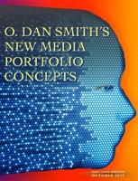 O. Dan Smith's New Media Portfolio Concepts