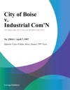 City Of Boise V Industrial Comn