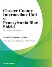 Chester County Intermediate Unit V. Pennsylvania Blue Shield