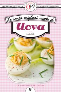 Le cento migliori ricette di uova Copertina del libro