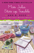 Download and Read Online Miss Julia Stirs Up Trouble