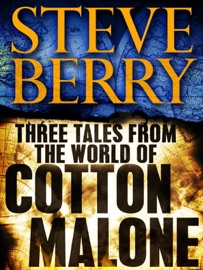 Three Tales from the World of Cotton Malone: The Balkan Escape, The Devil's Gold, and The Admiral's Mark (Short Stories) PDF Download