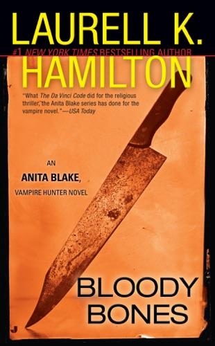 Laurell K. Hamilton - Bloody Bones