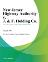 New Jersey Highway Authority V J  F Holding Co