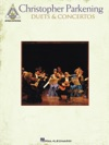 Christopher Parkening - Duets  Concertos Songbook