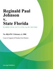 Reginald Paul Johnson V. State Florida