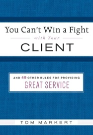 YOU CANT WIN A FIGHT WITH YOUR CLIENT