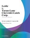 Leslie V Turan-Lane Chevrolet-Buick Corp