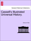 Cassells Illustrated Universal History