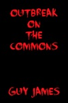 Outbreak On The Commons A Short Story