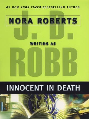 J. D. Robb - Innocent In Death