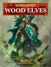 Warhammer Wood Elves Interactive Edition