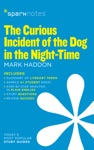 The Curious Incident Of The Dog In The Night-Time SparkNotes Literature Guide