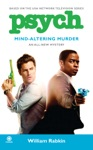 Psych Mind-Altering Murder