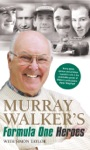 Murray Walkers Formula One Heroes