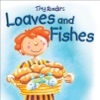 Tiny Readers Loaves And Fishes