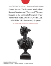 Denied Access: The Focus On Medicalized Support Services And