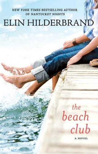 Elin Hilderbrand - The Beach Club