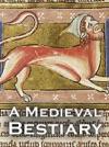 A Medieval Bestiary Enhanced