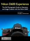Nikon D600 Experience