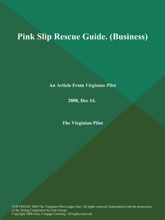 Pink Slip Rescue Guide (Business)