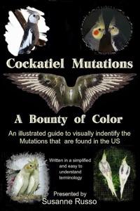 Cockatiel Mutations Book Cover