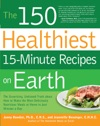 The 150 Healthiest 15-Minute Recipes On Earth