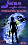Jazz Monster Collector In Creatures And Clowns Season One Episode Two