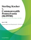 Sterling Kocher V Commonwealth Pennsylvania