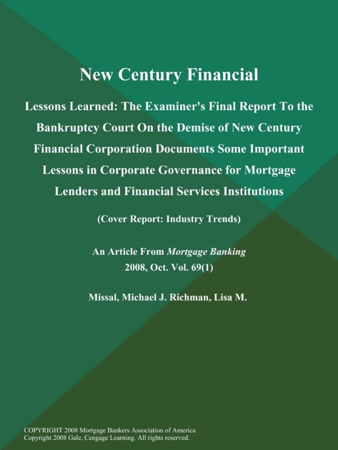 an analysis of new century financial corporation Case 1 11 new century financial corporation synopsis new century financial corporation's bankruptcy filing in april 2007 was the initial incident in a series of.
