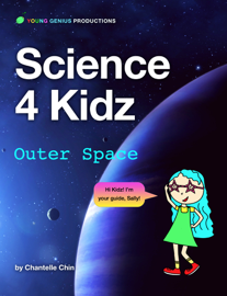 Science 4 Kidz: Outer Space book