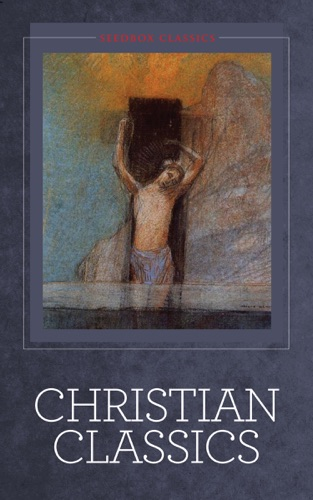 G. K. Chesterton, A. W. Tozer, Andrew Murray, Charles Dickens, Charles Shelton, Clement Clarke Moore & E. M. Bounds - Christian Classics