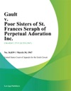 Gault V Poor Sisters Of St Frances Seraph Of Perpetual Adoration Inc