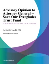 Advisory Opinion To Attorney General -- Save Our Everglades Trust Fund