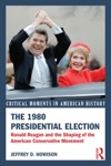 The 1980 Presidential Election