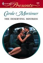 The Deserving Mistress