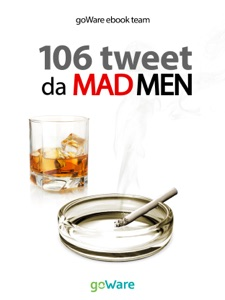 106 tweet da Mad Men da goWare e-book team