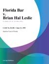 Florida Bar V Brian Hal Leslie